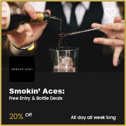 Smokin' Aces Bournemouth Free Entry Plus Bottle Deals