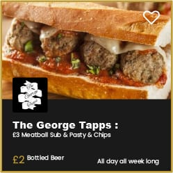 The George Tapps Bournemouth £3 Meatball Sub, Pasty and Chips