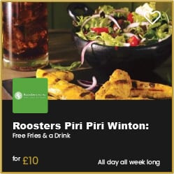 Roosters Piri Piri Winton Free Drink and Fries When you spend £10