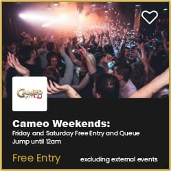 Cameo Weekends Bournemouth Free Entry and Qeue Jump